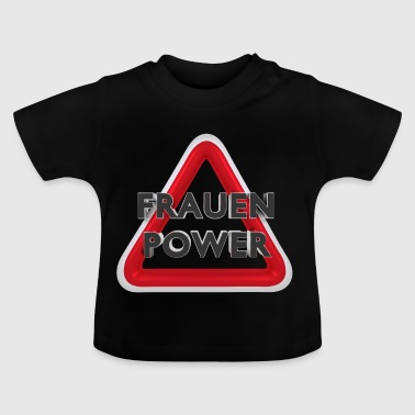 Frauenpower - Baby T-Shirt