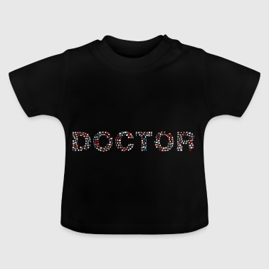 Doctor lettering logo idea gift icon - Baby T-Shirt