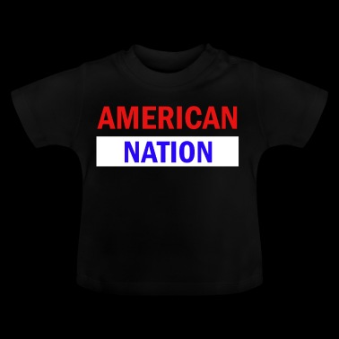 American nation - Baby T-Shirt