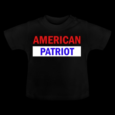 American Patriot - Baby T-Shirt