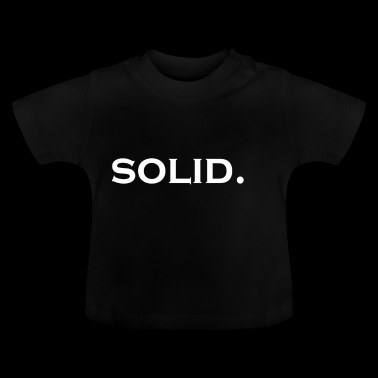 Solid Schrift - Baby T-Shirt