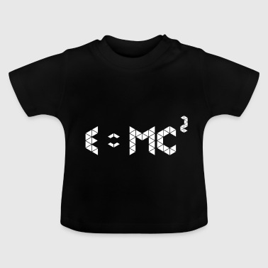 E = mc ^ 2 | IDEA REGALO - Camiseta bebé
