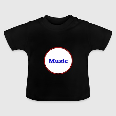 Music Gift Gift Idea Musical Music is life - Baby T-Shirt