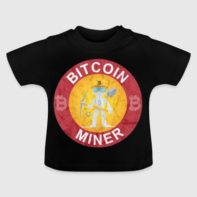 Bitcoin Miner T-Shirt Crypto Currency - Baby T-Shirt