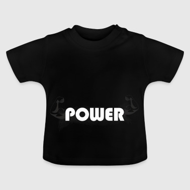 Muscle Power Fitness - Baby T-Shirt