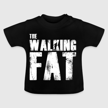 Fat fat gift for fat - Baby T-Shirt