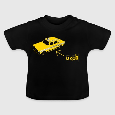 A CAB - Baby T-Shirt