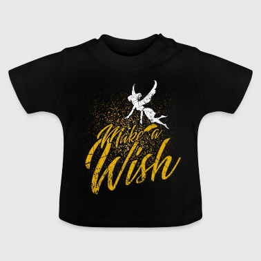 You have one wish Free - Fairy Fairy Tale fairy tale - Baby T-Shirt
