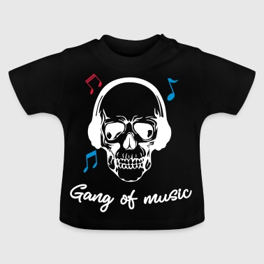Gang Of Music - Baby T-Shirt