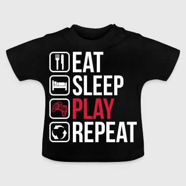 Eat Sleep Play Repeat - Baby T-Shirt