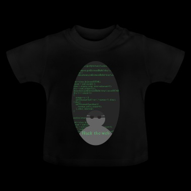 Hack the web - Baby T-Shirt