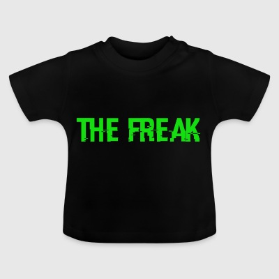 The Freak - Baby T-Shirt