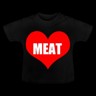 meat - Baby T-Shirt