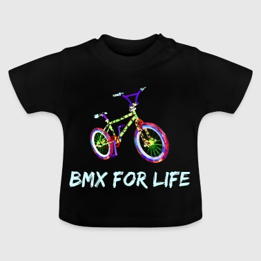 BMX for life lettering gift idea - Baby T-Shirt