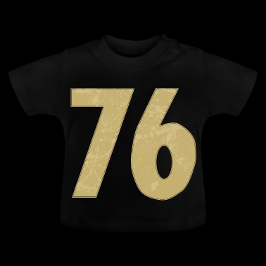 Number 76 - Baby T-Shirt
