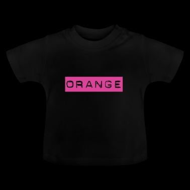 Orange in Pink - Stroop Test Geschenk Idee - Baby T-Shirt