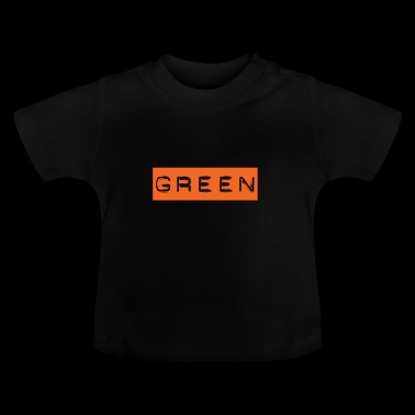 Grün in Orange - Stroop Test Geschenk Idee - Baby T-Shirt