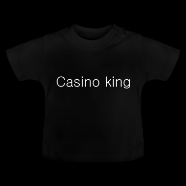 Casino king - Baby T-Shirt