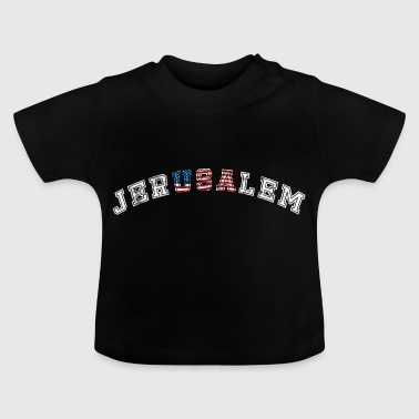 USA + Jerusalem - Baby T-Shirt