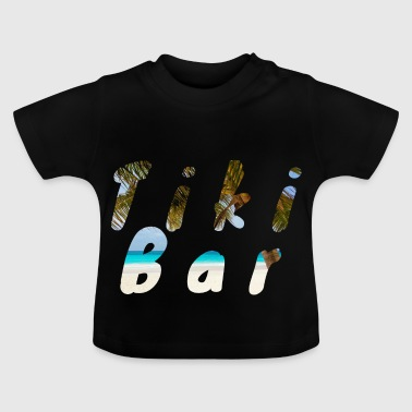 Bar Tiki - T-shirt Bébé