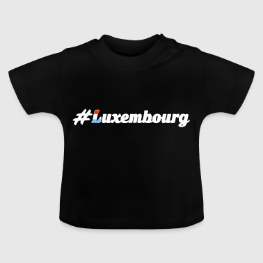 #Luxembourg - Baby T-Shirt