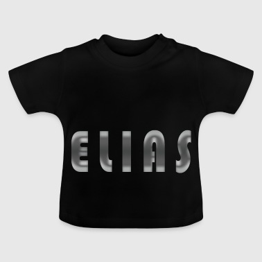 Elias name first name Cool birth gift idea - Baby T-Shirt