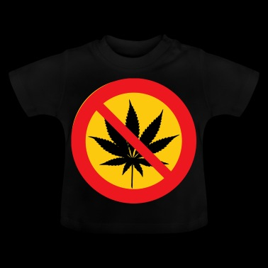 Cannabis Marihuana Weed Verboten Contra NEIN - Baby T-Shirt