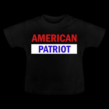 American Patriot - Baby-T-shirt