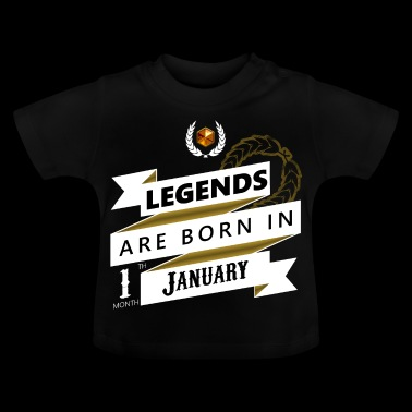 Legends are born in January Legends born - Baby T-Shirt