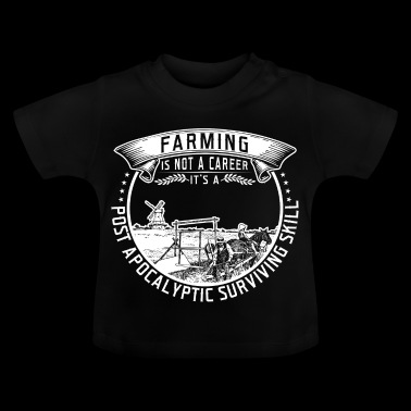 farming is not a career - Baby T-Shirt