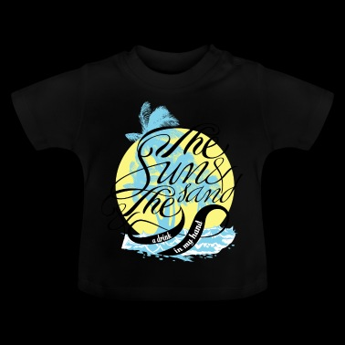 The sun and the sand - Baby T-Shirt