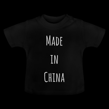 Made in China - Baby T-shirt