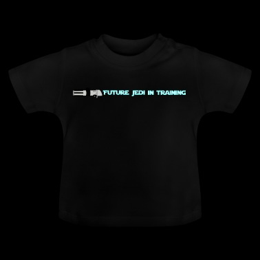 Future Jedi in Training - Baby T-Shirt