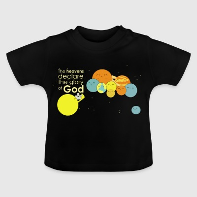 The heavens declare the glory of God - Baby T-Shirt