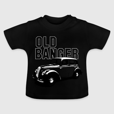 old banger - Baby T-Shirt
