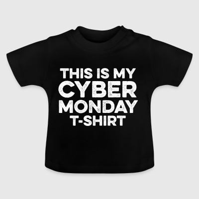 T-Shirt This Is My Cyber ​​Monday - Divertente online - Maglietta per neonato