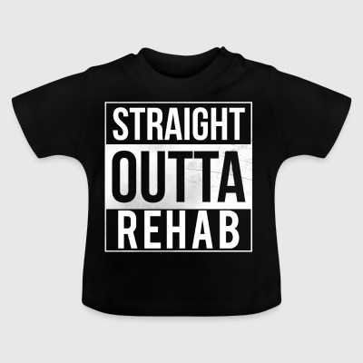 Straight Outta Rehab - Rehabiliteringspatienter - Baby-T-shirt