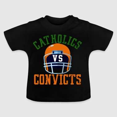 Catholics Vs Convicts 1988 Classic - Baby T-Shirt