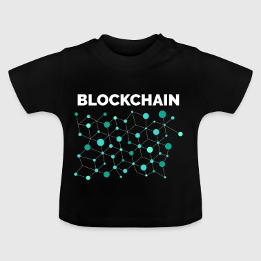 BLOCKCHAIN ​​BITCOIN CRYPTOCURRENCY TECHNOLOGY - Baby T-Shirt