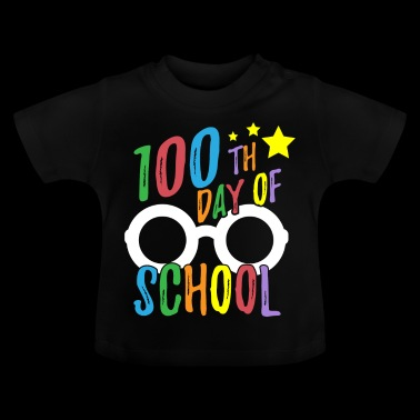 100th Day of School Tee for Teachers and Student - Baby T-Shirt