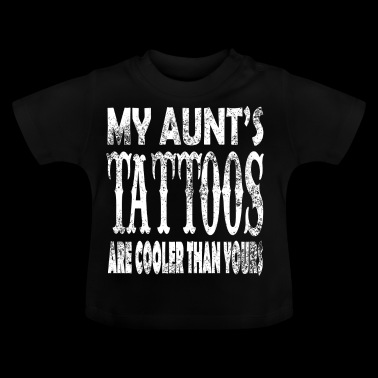 Cool Tattoos mijn tante - Baby T-shirt