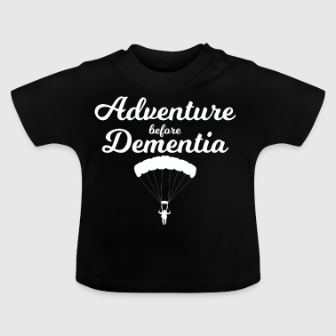 Skydiving adventure before dementia - Baby T-Shirt
