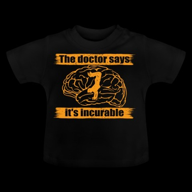 doctor doc says incurable diagnosis skateboard ska - Baby T-shirt