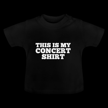 Concert Shirt gift for Concert Goers - Baby T-Shirt