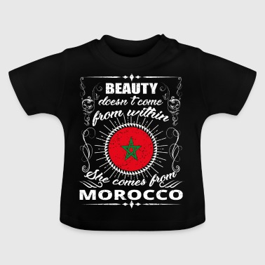 beauty comes from MOROCCO png - Baby T-Shirt