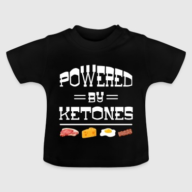 Powered by Ketones - carbohydrate energy body - Baby T-Shirt