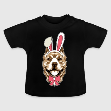 Pit Bull Terrier Easter Bunny Happy Easter Gift - Baby T-Shirt