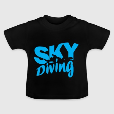 Skydiving skydiving - Baby T-Shirt