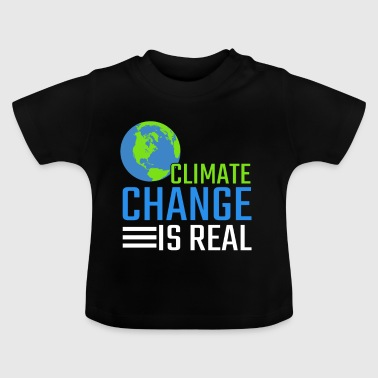 Climate change activists environmental protection gift - Baby T-Shirt