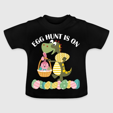 Funny Dinosaur Egg Hunt is on - Baby T-Shirt